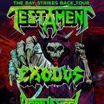 Testament The Bay Strikes Back Tour' 2021 - 2022